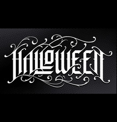 halloween hand-drawn gothic lettering vector image
