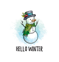 hello winter poster cute snowman in hand drawn vector image