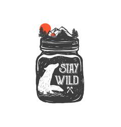 Stay wild vector