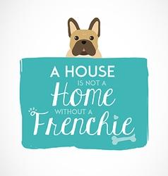 French Bulldog Typographic Background vector image