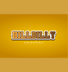 hillbilly hill billy western style word text logo vector image