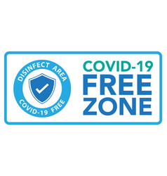 Covid19 free zone sigeps10 vector