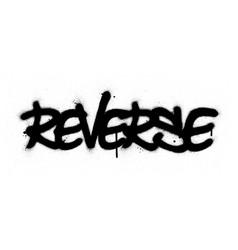 graffiti reverse word sprayed in black over white vector image