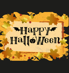 happy halloween in black on orange with leaves vector image