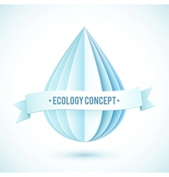 Abstract paper drop ecology concept vector image