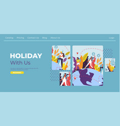 holiday with us travel agency website in internet vector image