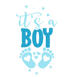 Its a boy - blue stickers that have lovely feet w vector