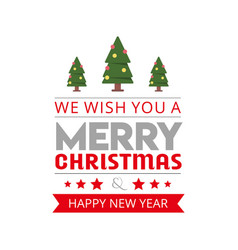 We wish you a merry christmas background vector