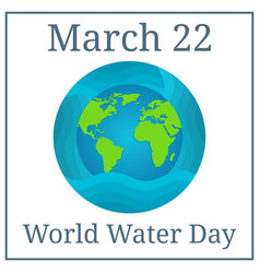 world water day march 22 holiday calendar vector image