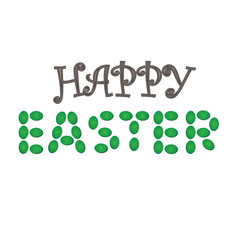 text with egg happy easter day vector image