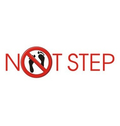 NOT STEP barefoot vector image vector image