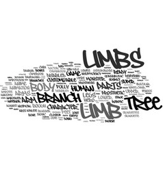 Limbs word cloud concept vector
