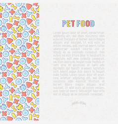 pet food concept with thin line icons vector image
