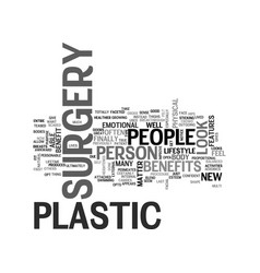 Benefits of plastic surgery text word cloud vector