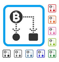 bitcoin cashflow scheme framed icon vector image