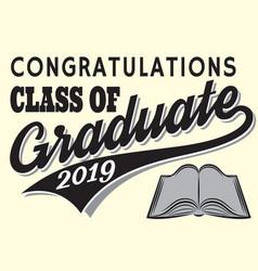 Graduation class 2019 congrats grad vector