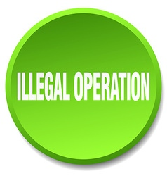 Illegal operation green round flat isolated push vector