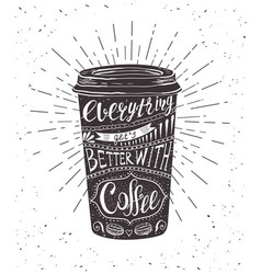 Quote on coffee cup vector