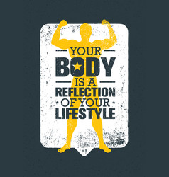 Your body is a reflection of your lifestyle vector