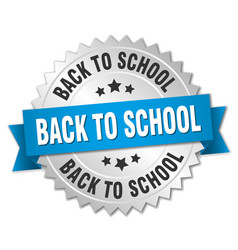 Back to school 3d silver badge with blue ribbon vector