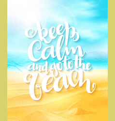 Hand lettering summer inspirational phrase vector