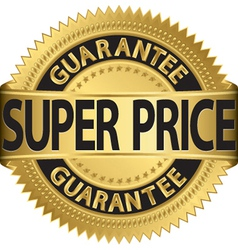Super price guarantee golden label vector image