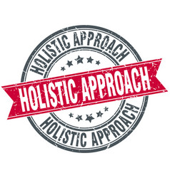 Holistic approach round grunge ribbon stamp vector