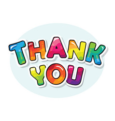 thank you inscription cartoon bold colorful vector image