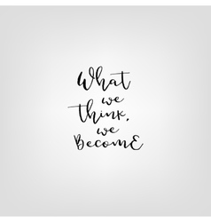 What you think became quote vector