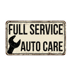 Full service auto care vintage rusty metal sign vector