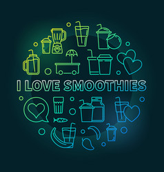 I love smoothies colored round outline vector