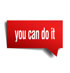 You can do it red 3d speech bubble vector