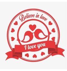 believe in love emblem i love you birds kissen vector image