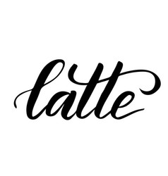 brush calligraphy latte vector image