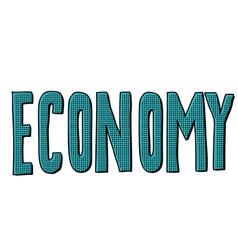 economy text inscription vector image