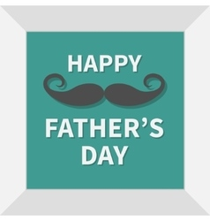 Happy fathers day Picture in square frame vector