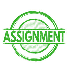 assignment grunge rubber stamp on white background vector image