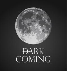 dark coming of full moon vector image
