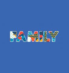 Family concept word art vector