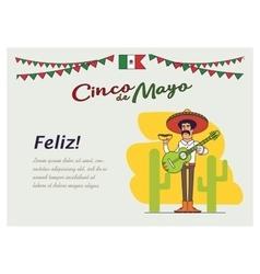 Feliz Cinco de Mayo Mexican is holding the vector image vector image