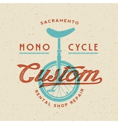 Mono-cycle custom rental shop and repair retro vector