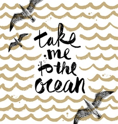 Take me to the ocean vector