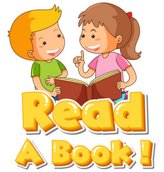 Font design for word read a book with two kids vector