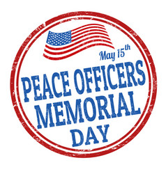 Peace officers memorial day grunge rubber stamp vector