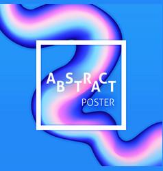 abstract poster liquid fluid vector image