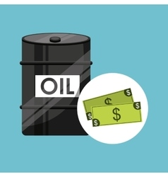 Barrel oil concept money bills vector