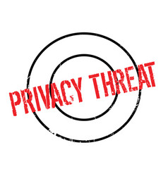 privacy threat rubber stamp vector image