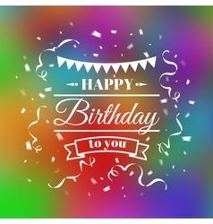 Vintage birthday typography card vector image vector image