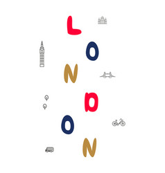 london wall art print with text and landmarks vector image