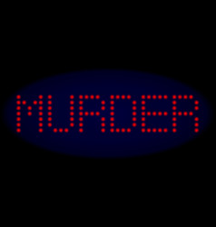 Murder led style text with glowing dots vector